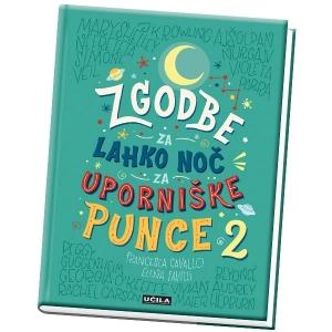 """Knjiga """"Zgodbe za lahko noč za uporniške punce 2"""""""